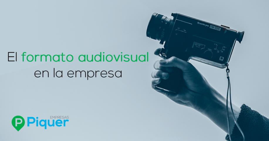 El formato audiovisual en la empresa