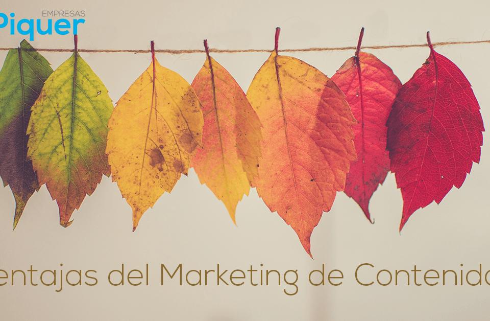 ¿Conoces las ventajas del Marketing de Contenidos?