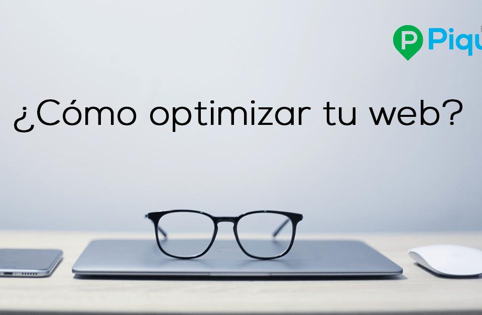 ¿Cómo optimizar tu sitio Web?