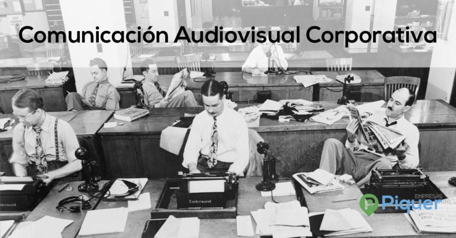 Comunicación Audiovisual Corporativa: presente y futuro de la realidad empresarial